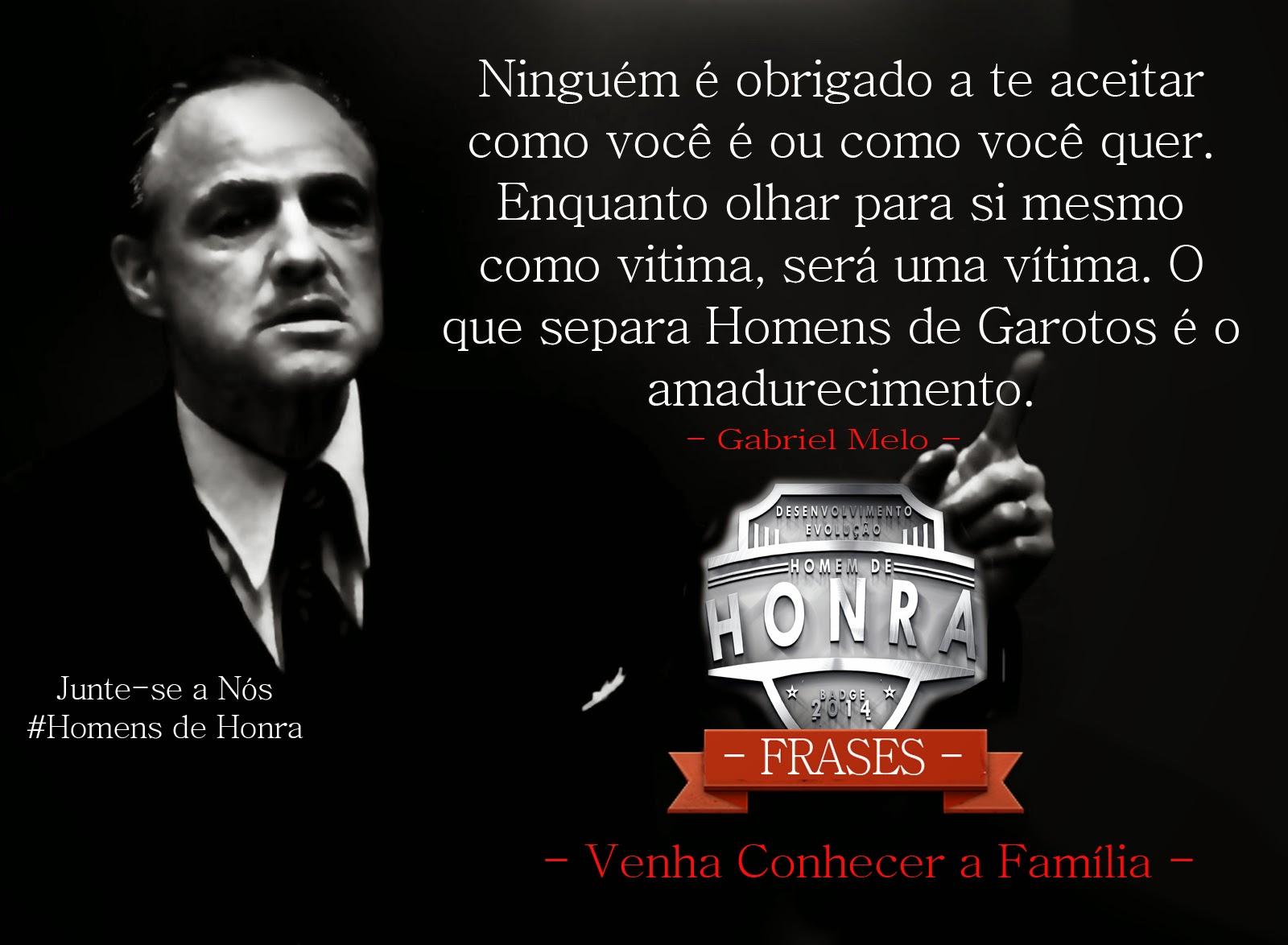 Frase Da Semana Por Gabriel Melo Clube Da Honra