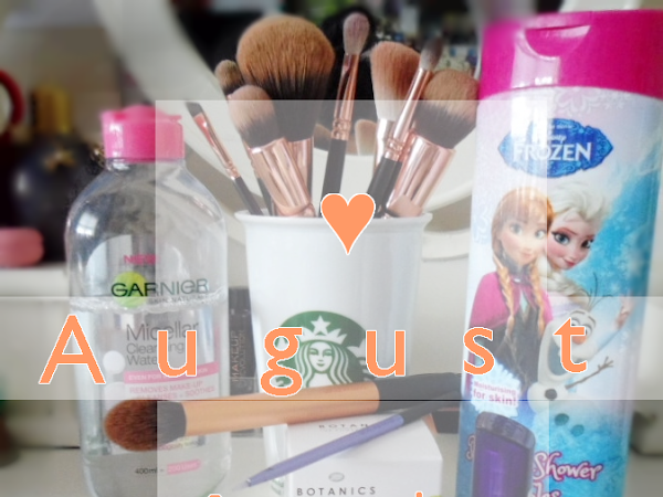 August Favourites ♥
