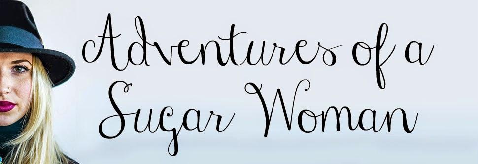 Adventures of a Sugar Woman