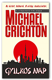 Michael Crichton: Gyilkos nap