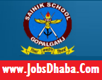 Sainik School Gopalganj Recruitment, JobsDhaba, Sarkari Naukri