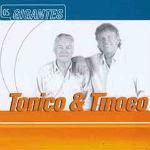 Tonico e Tinoco – Série Os Gigantes 2012