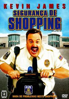 Assistir Segurança de Shopping Dublado Online HD