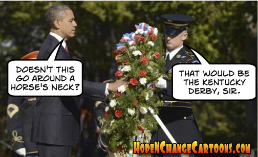 obama, obama jokes, political humor, cartoon, hope n' change, hope and change, stilton jarlsberg, memorial day, wreath, worst president