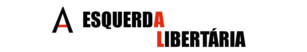 A Esquerda Libertária