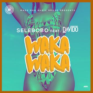 Waka Waka - Selebobo ft. Davido