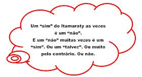 """Um """"sim"""" do Itamaraty as vezes é um """"não"""". E um """"não"""" muitas vezes é um """"sim"""". Ou um """"talvez"""". Ou muito pelo contrário. Ou não."""