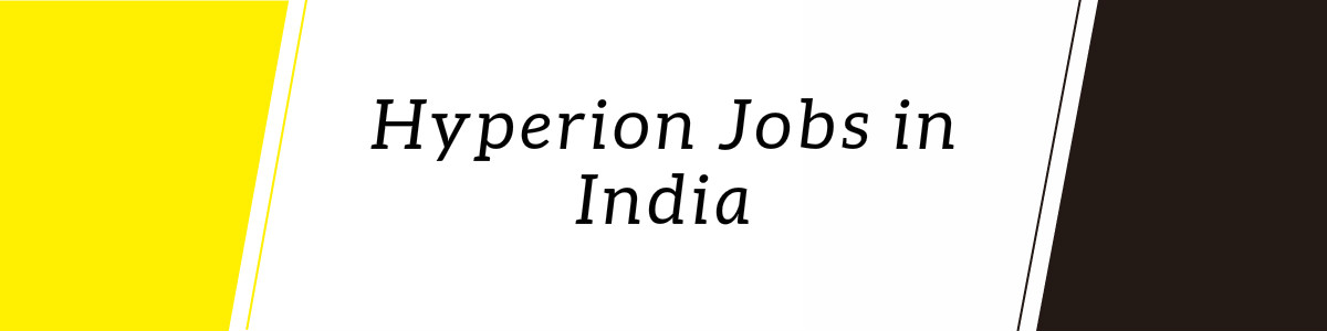 Hyperion  Jobs in India