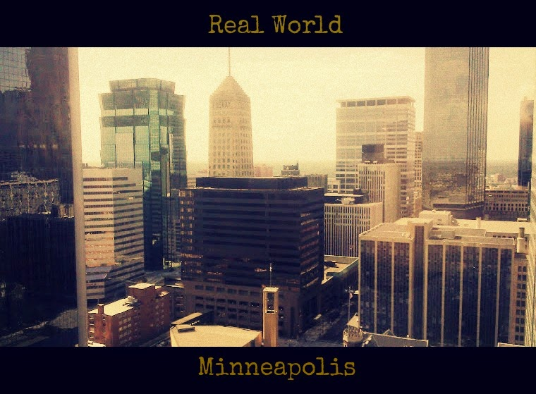 Real World: Minneapolis