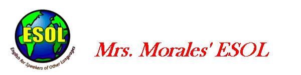 Mrs. Morales' ESOL