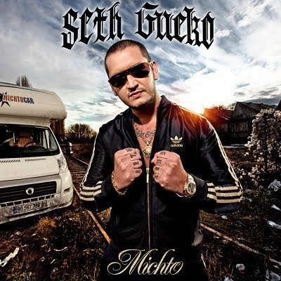 Seth Gueko - Michto [FS]