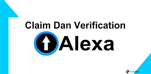 Cara Claim dan Mendapatkan Code Verifikasi Alexa Rank - echotuts