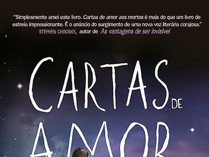 Lançamento destaque: Cartas de Amor aos Mortos, de Ava Dellaira e Editora Seguinte