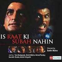 Is Raat Ki Subah Nahin, Nirmal Pandey, Ashish Vidyarthi