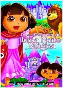 Dora A Aventureira em Uma Noite Mágica Torrent Dublado