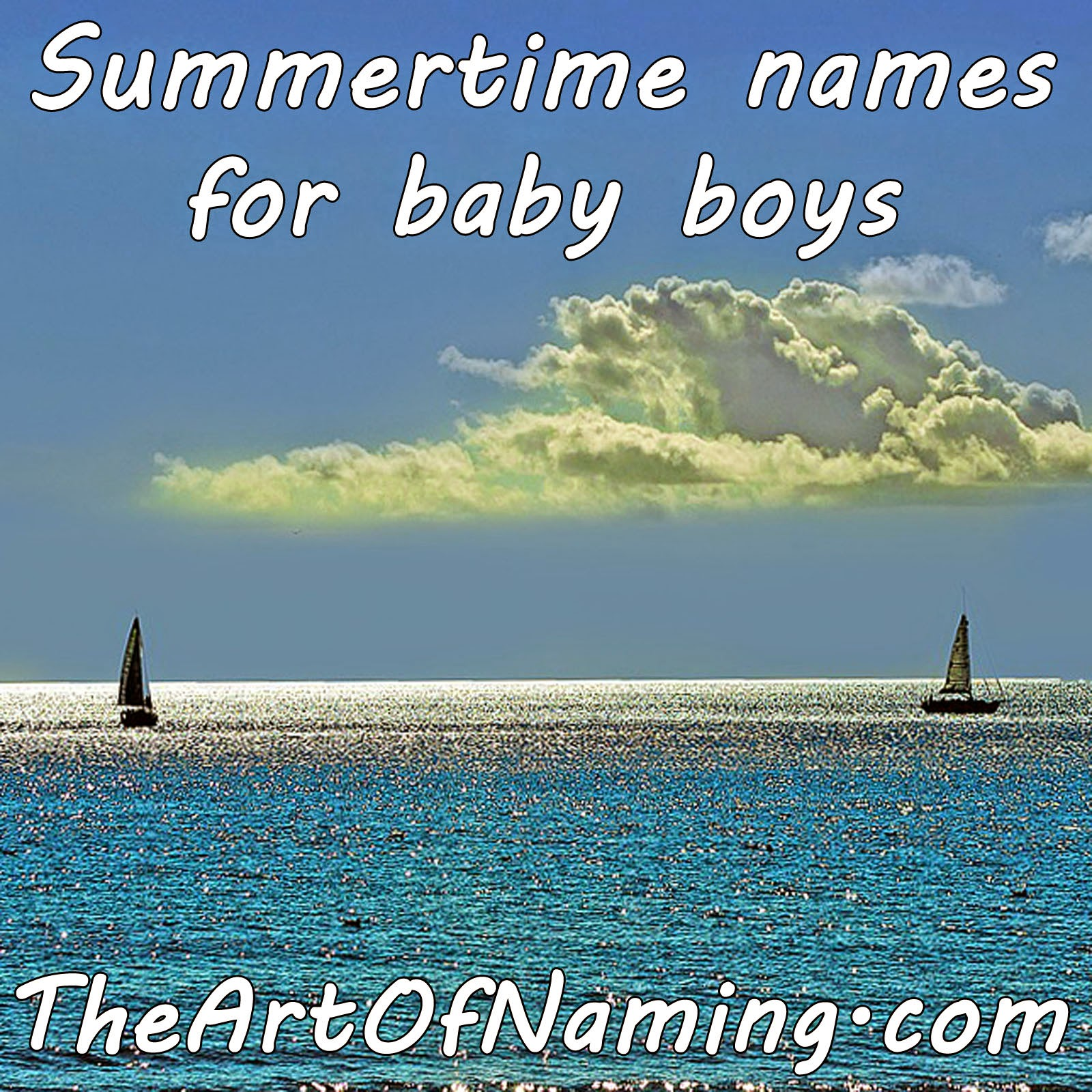 The Art of Naming: Summer Names for Boys