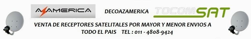 Decoazamerica Venta de receptores Satelitales Tocomsat , Az america y Sm-box en Argentina
