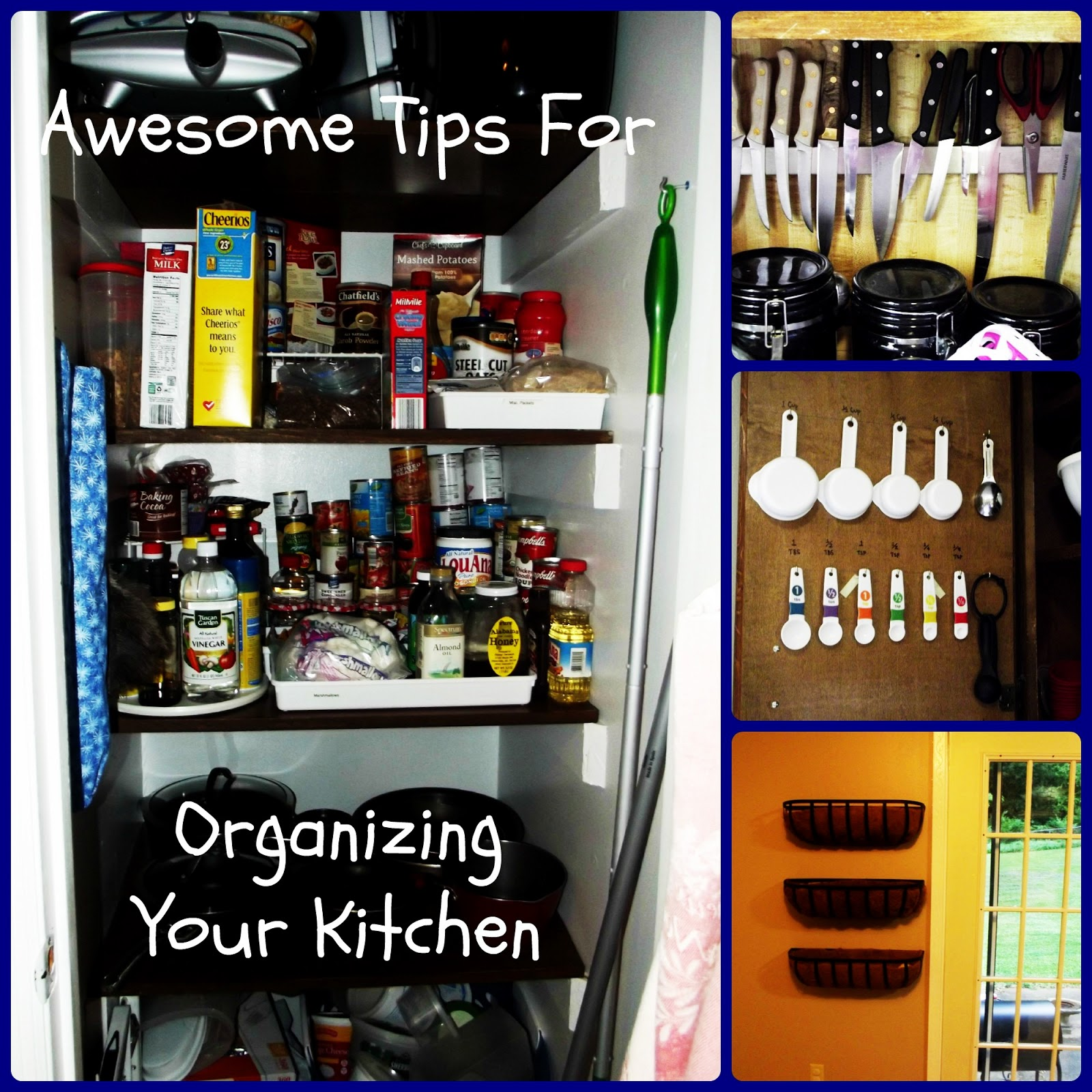 Kitchen Organization Where To Put Everything: How To Be Awesome At Everything: Awesome Tips For