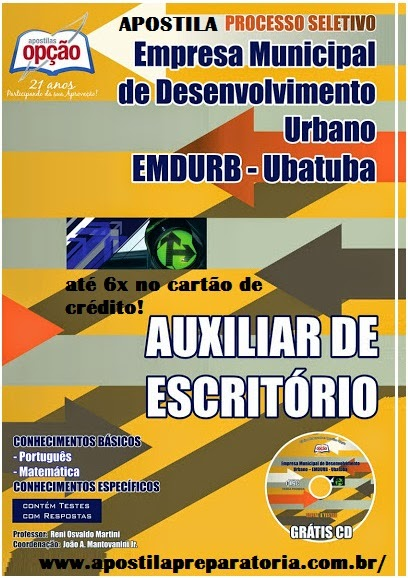 Apostila Digital Processo Seletivo EMDURB - Auxiliar de Escritório - Grátis CD ROM