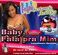 Bonde do Forró - Baby Fala Pra Mim (Nova) 2011