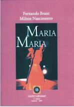 Maria Maria – Fernando Brant & Milton Nascimento