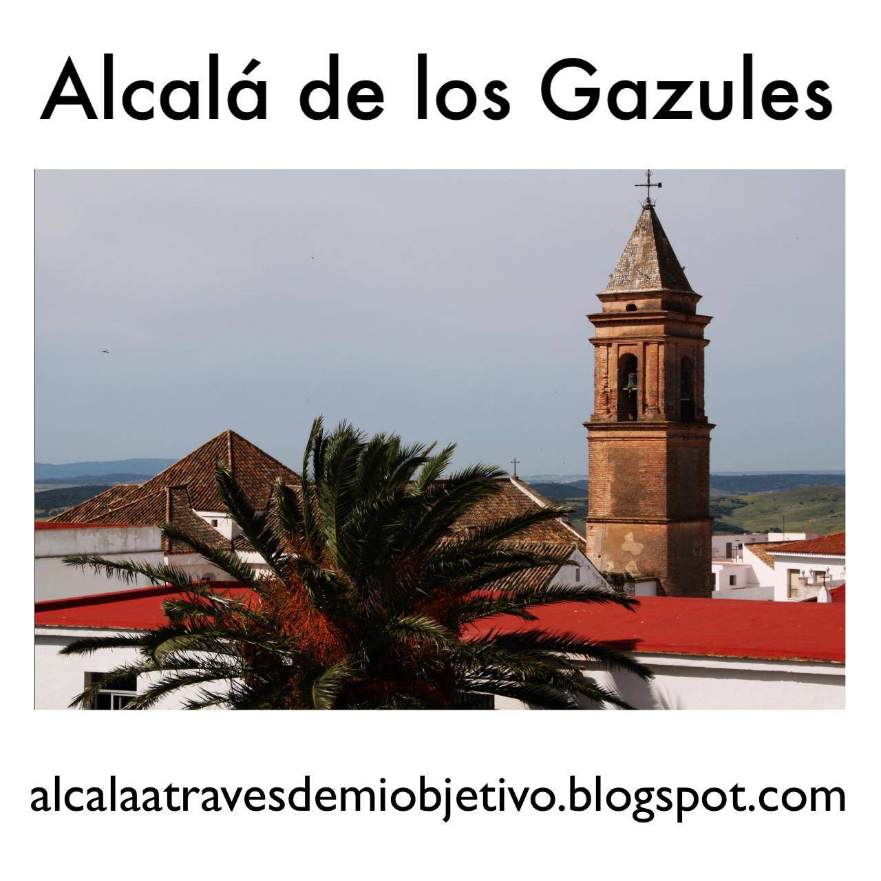 Este es mi pueblo, Alcalá de los Gazules...