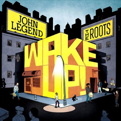 John Legend & The Roots – Wake Up! (Deluxe Edition CD) (2010) (320 kbps)