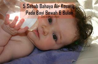 bahaya air masak pada bayi bawah 6 bulan