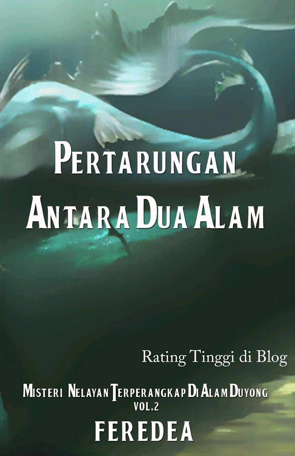 https://play.google.com/store/books/details/Feredea_Pertarungan_Antara_Dua_Alam?id=D6WaAgAAQBAJ
