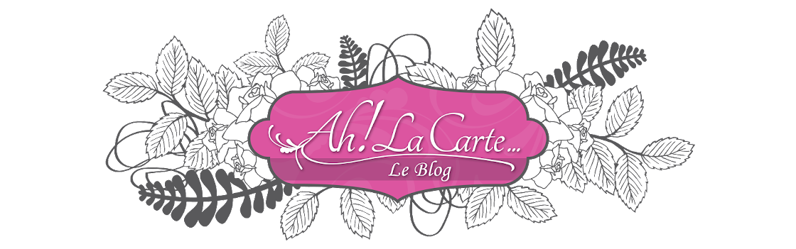 Ah! La Carte... Le Blog!