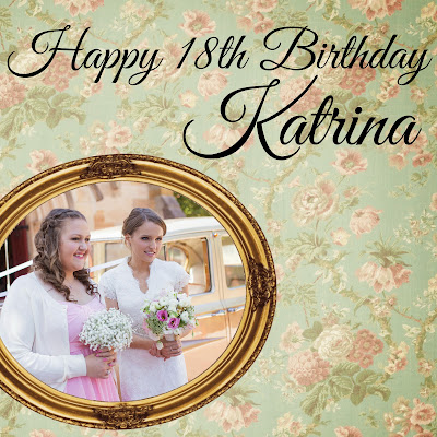 Happy 18th Birthday Katrina