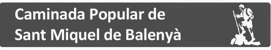 Caminada Popular de Sant Miquel de Balenyà