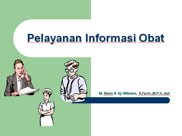 Pendahuluan Pelayanan Informasi Obat