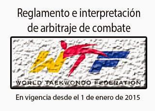 NUEVO REGLAMENTO DE COMBATE (WTF) 2015