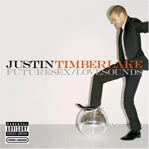 capa Justin Timberlake   Future Sex/Love Sounds | músicas