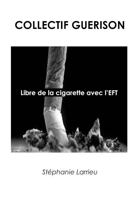 ARRÊTER DE FUMER AVEC L'EFT !