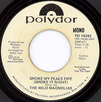 The Wild Maglolias - Smoke My Peace Pipe (Smoke It Right)