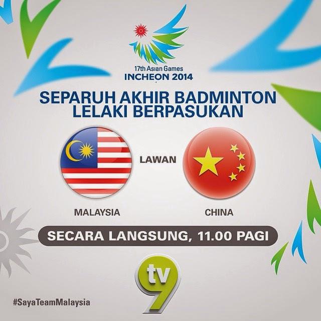Secara Langsung Malaysia vs China Separuh Akhir Badminton Sukan Asia 2014