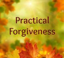 Practcal Forgiveness
