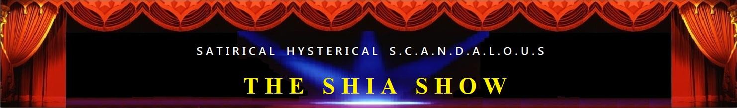 THE SHIA SHOW