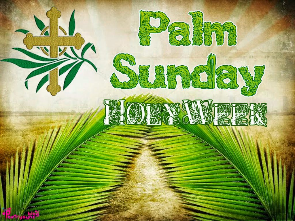 Palm sunday 2016 sayings and greetings easter sunday 2016