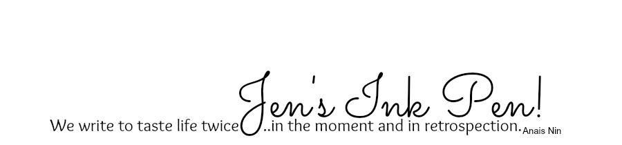 Jen's Ink Pen!