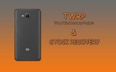Cara Install TWRP dan Stock Recovery Xiaomi Redmi 2-2A-Prime