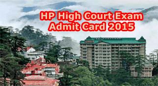 Himachal Pradesh High Court Clerk Admit Card 2015, HP High Court Exam Admit Card 2015, HP High Court Hall Ticket 2015, HP High Court Exam Call Letter 2015 Online, HP High Court Hall Ticket 2015