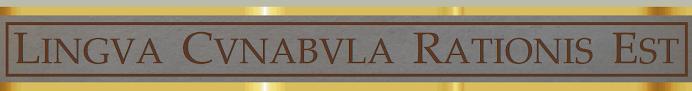 LINGVA CVNABVLA RATIONIS EST