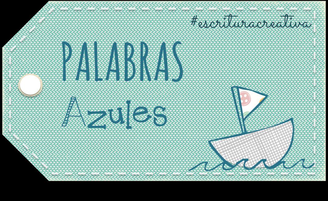PARTICIPAMOS EN EL PROYECTO COLABORATIVO PALABRAS AZULES