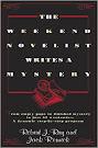 The Weekend Novelist Writes a Mytery