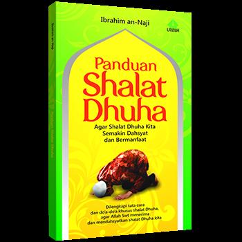 Panduan Shalat Dhuha Ibrahim an-Naji