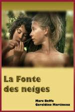 Watch La fonte des neiges (2009) Online for Free