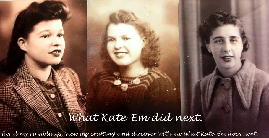 What Kate-Em did next.